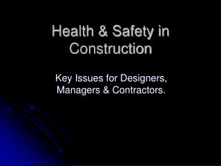 Health & Safety in Construction