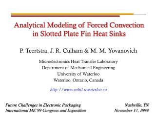 Analytical Modeling of Forced Convection in Slotted Plate Fin Heat Sinks