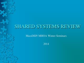 SHARED SYSTEMS REVIEW
