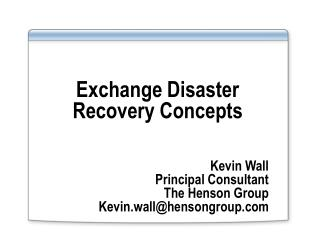 Exchange Disaster Recovery Concepts