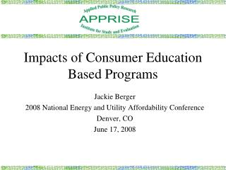 Impacts of Consumer Education Based Programs