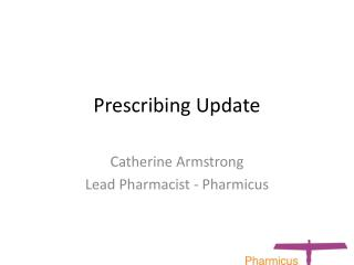 Prescribing Update