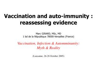 Vaccination and auto-immunity : reassessing evidence