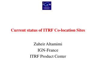 Current status of ITRF Co-location Sites