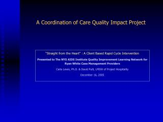 A Coordination of Care Quality Impact Project