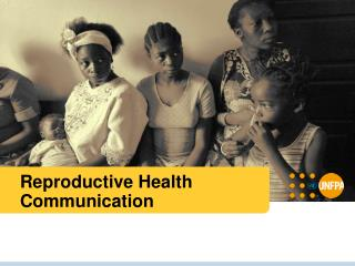 Reproductive Health Communication