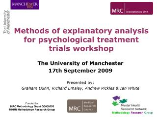 The University of Manchester 17th September 2009 Presented by: