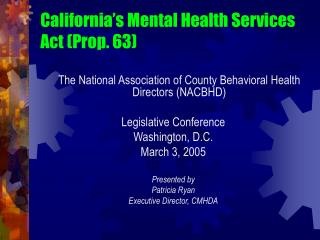 California's Mental Health Services Act (Prop. 63)