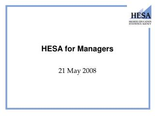 HESA for Managers