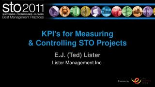 KPI ' s for Measuring & Controlling STO Projects