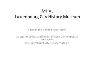 MHVL Luxembourg City History Museum