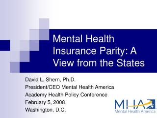 Mental Health Insurance Parity: A View from the States