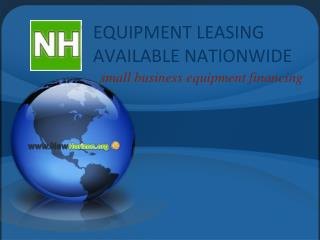 EQUIPMENT LEASING AVAILABLE NATIONWIDE