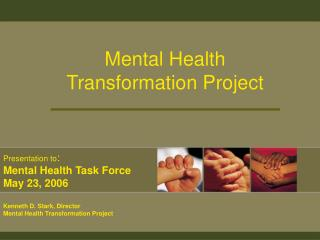 Mental Health Transformation Project