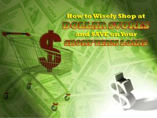 How To Wisely Shop At Dollar Stores