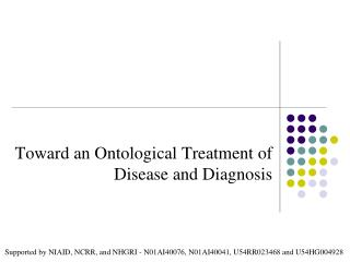 Toward an Ontological Treatment of Disease and Diagnosis