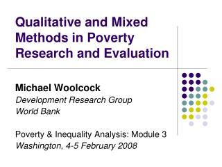 Qualitative and Mixed Methods in Poverty Research and Evaluation