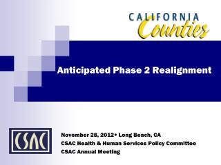 Anticipated Phase 2 Realignment