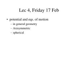 Lec 4, Friday 17 Feb