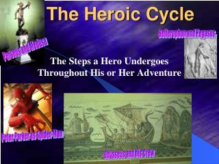 The Heroic Cycle