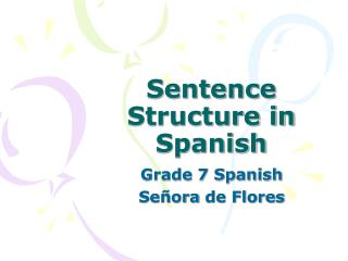 Sentence Structure in Spanish