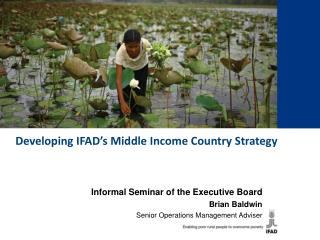 Developing IFAD's Middle Income Country Strategy