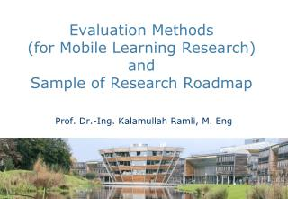 Evaluation Methods  ( for Mobile Learning  Research) and Sample of Research Roadmap