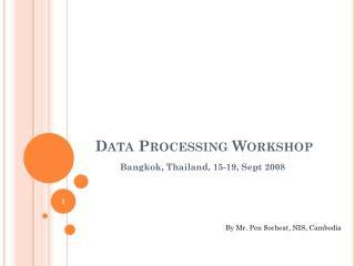 Data Processing Workshop