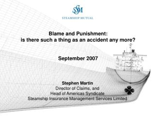 Blame and Punishment:  is there such a thing as an accident any more? September 2007