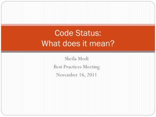 Code Status: What does it mean?