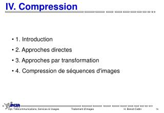 IV. Compression