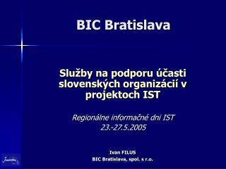 BIC Bratislava