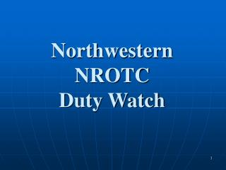 Northwestern NROTC Duty Watch