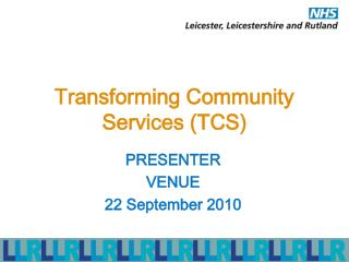 Transforming Community Services (TCS)