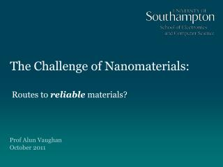 The Challenge of Nanomaterials: