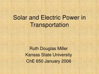 Solar and Electric Power in Transportation
