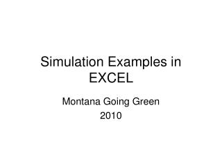 Simulation Examples in EXCEL