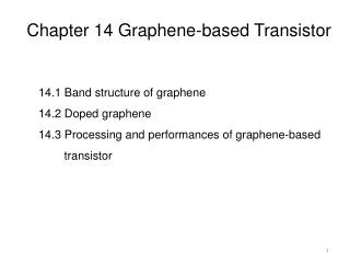 Chapter 14 Graphene-based Transistor