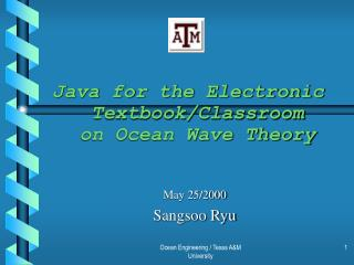 Java for the Electronic Textbook/Classroom on Ocean Wave Theory