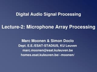 Digital Audio Signal Processing  Lecture-2: Microphone Array Processing