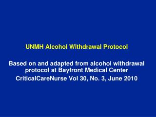 UNMH Alcohol Withdrawal Protocol