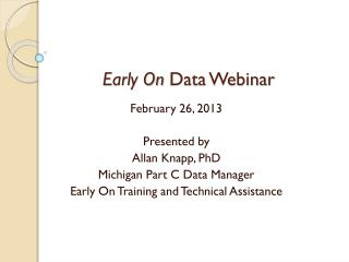 Early On  Data Webinar