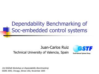 Dependability Benchmarking of Soc-embedded control systems