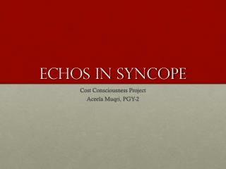 ECHOs in Syncope