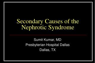 Secondary Causes of the Nephrotic Syndrome