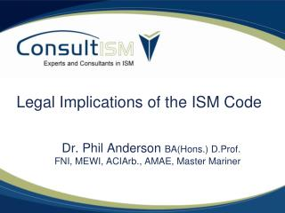 Legal Implications of the ISM Code
