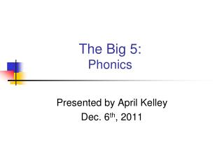 The Big 5: Phonics