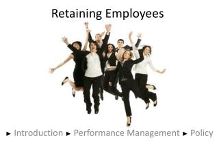 Retaining Employees