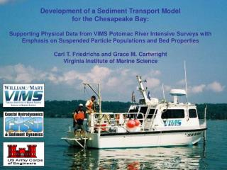 Development of a Sediment Transport Model  for the Chesapeake Bay: