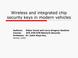 Wireless and integrated chip security keys in modern vehicles